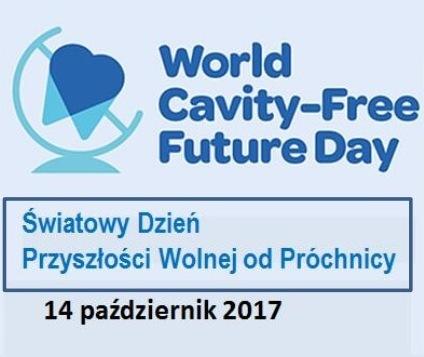 Światowy Dzień Przyszłości Wolnej od Próchnicy (World Cavity-Free Future Day)
